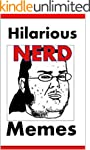 Memes: Hilarious Nerd Memes And Other...