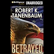 Betrayed: A Butch Karp / Marlene Ciampi Novel | Robert K. Tanenbaum