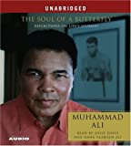 img - for The Soul of a Butterfly: Reflections on Life's Journey by Muhammad Ali (2004-11-16) book / textbook / text book