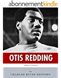 American Legends: The Life of Otis Redding (English Edition)