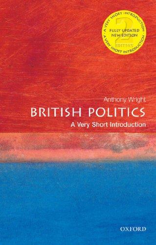 British Politics: A Very Short Introduction (Very Short Introductions)