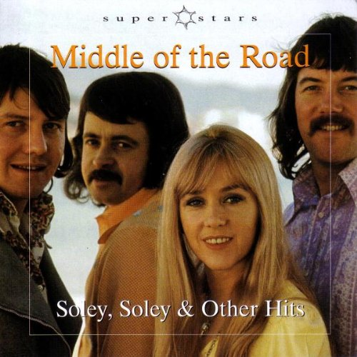Middle of the Road - Soley, Soley & Other Hits (Re-Recording) - Zortam Music
