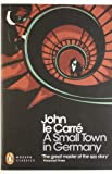 A Small Town in Germany. John Le Carr (0141196386) by Le Carre, John