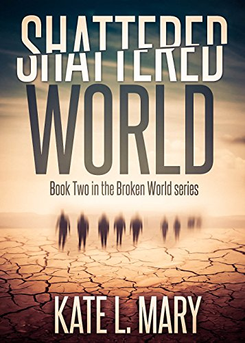 Shattered World by Kate L. Mary ebook deal