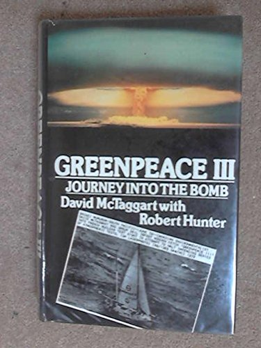 Greenpeace III Journey Into The Bomb PDF