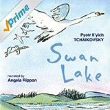 Tchaikovsky: Swan Lake (Children's Classics)