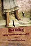 Red Holler: Contemporary Appalachian Literature (Linda Bruckheimer Series in Kentucky Literature)