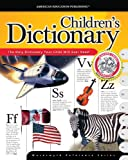 img - for The American Education Publishing Children's Dictionary (Wordsmyth Reference Series) book / textbook / text book