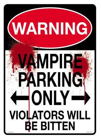1 X Metal Tin Sign Vampire Parking Only - Violators Will Be Bitten - 1