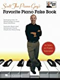 img - for By Scott Houston Scott The Piano Guy's Favorite Piano Fake Book (1st Edition) book / textbook / text book
