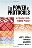 img - for The Power of Protocols: An Educator's Guide to Better Practice, Third Edition (School Reform) book / textbook / text book