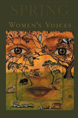 Spring: A Journal of Archetype and Culture, Volume 91, Fall 2014, Women's Voices PDF