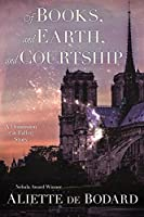 Of Books, and Earth, and Courtship: A Dominion of the Fallen story