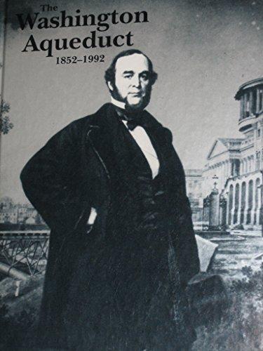 The Washington aqueduct, 1852-1992 PDF