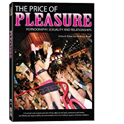 Price of Pleasure: Pornography Sexuality