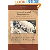 Innovation and Perseverance: A History of the Tulane University Department of Surgery