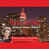 Murder, She Wrote: Madison Avenue Shoot | [Jessica Fletcher, Donald Bain]