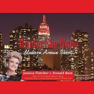 Murder, She Wrote: Madison Avenue Shoot | [Jessica Fletcher, Donald Bain]