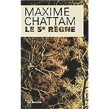Le 5e r�gnepar Maxime Chattam