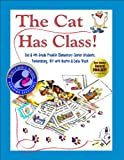 img - for The Cat Has Class (Mom's Choice Award Recipient) book / textbook / text book