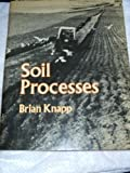 Soil Processes (Processes in physical geography)