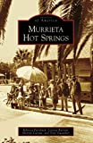 Search : Murrieta Hot Springs (Images of America: California))