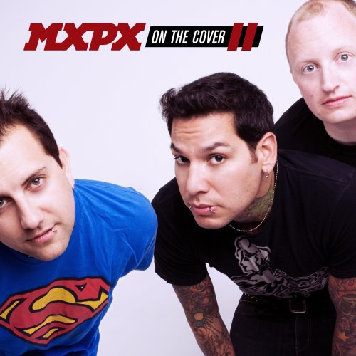 MxPx - On the Cover II - Zortam Music