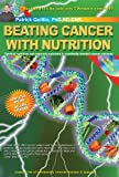 51d6iytk9OL. SL160  Beating Cancer with Nutrition: Optimal Nutrition Can Improve Outcome inMedically Treated Cancer Patients.