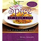 Spice Up Your Life: The Flexitarian Wayby Bindu Grandhi
