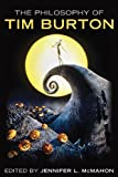 img - for The Philosophy of Tim Burton (Philosophy Of Popular Culture) book / textbook / text book