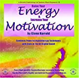 Raise Your Energy & Motivation