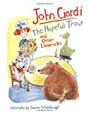 The Hopeful Trout and Other Limericks (0395616166) by Ciardi, John
