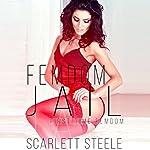 Femdom Jail: Femdom Lifestyle, Book 3 | Scarlett Steele
