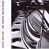 "Air Above Mountainsvon ""Cecil Taylor"""