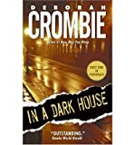 Deborah Crombie [In a Dark House] [by: Deborah Crombie]