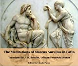 The Meditation of Marcus Aurelius in Latin