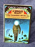 A Separate Reality: Further Conversations with Don Juan (0671210742) by Carlos Castaneda