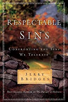 Respectable Sins, Confronting the Sins We Tolerate