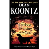 The Darkest Evening of the Year ~ Dean Koontz