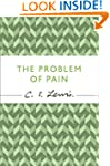 The Problem of Pain (Cs Lewis Signatu...