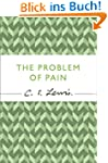 The Problem of Pain (C.S. Lewis Signa...