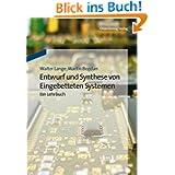 Entwurf und Synthese von Eingebetteten Systemen: Ein Lehrbuch