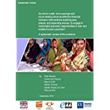 Do Micro-Credit, Micro-Savings and Micro-Leasing Serve as Effective Financial Inclusion Interventions Enabling...