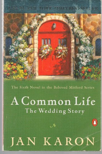 A Common Life  The Wedding Story, Jan Karon