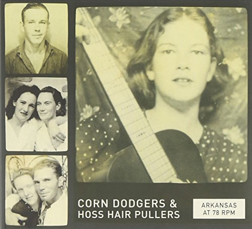 arkansas-at-78-rpm-corn-dodgers-hoss-hair-pullers