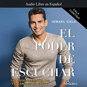 Cala Contigo: El Poder de Escuchar [Cala with You: The Power of Listening] Audiobook