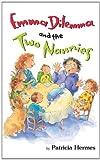 Emma Dilemma And The Two Nannies (Emma Dilemma series Book 2)