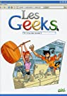 Les Geeks, Tome 3 : Si�a rate, formate ! par Labourot