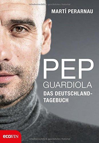 pep-guardiola-das-deutschland-tagebuch