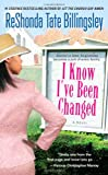 I Know I've Been Changed (1416511989) by Billingsley, ReShonda Tate